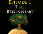 In The Beginning, Episode 1