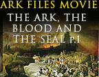 The Ark, The Blood and The King's Seal, Part 1 of an Ark Files movie